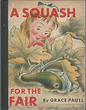 A Squash for the Fair: Paull, Grace