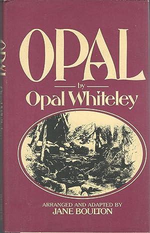 Opal: The Journal of an Understanding Heart: Whiteley, Opal) adapted