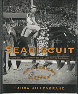 Seabiscuit: An American Legend (Special Illustrated Collector's: Hillenbrand, Laura