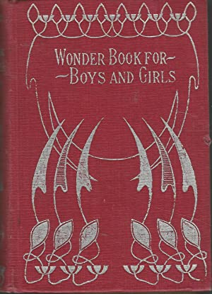 Wonder Book for Boys and Girls &: Hawthorne, Nathaniel &