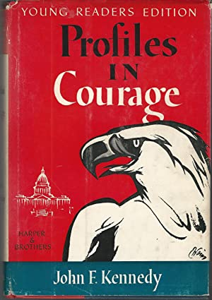 Profiles in Courage (Young Readers Edition): Kennedy, John F