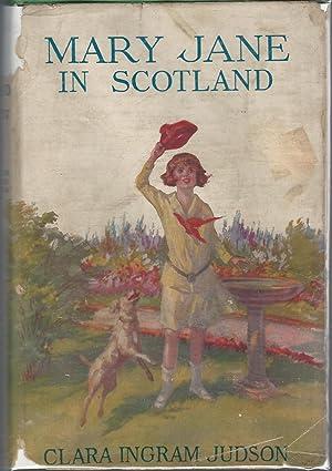 Mary Jane in Scotland (#14 in series): Judson, Clara Ingram