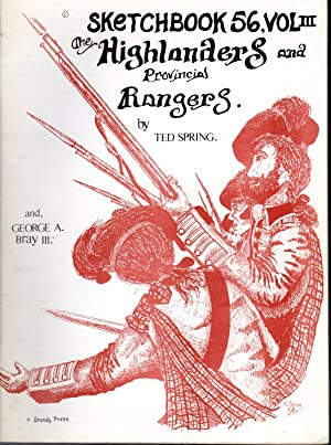 The Highlanders and Provincial Rangers (Sketchbook 56, Volume 3 [Signed & Inscribed By Author])...