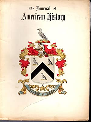 The Journal of American History: Relating Life Stories of men and Events That Have Entered Into the...