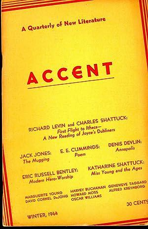 Accent: A Quarterly of New Literature Volume 4, Number 2: Winter, 1944: Quinn, Kerker & Shattuck, ...