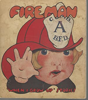 When I Grow Up I Want to be a Fireman (When I Grow Up Stories Series): Lee, Nancy