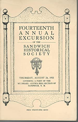 Fourteenth Annual Excursion of the Sandwich Historical Society, Thursday, August 24, 1933, Covering...