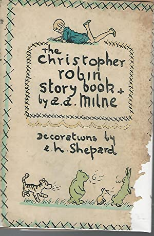 The Christopher Robin Story Book from When: Milne, A.A.(Alan Alexander)