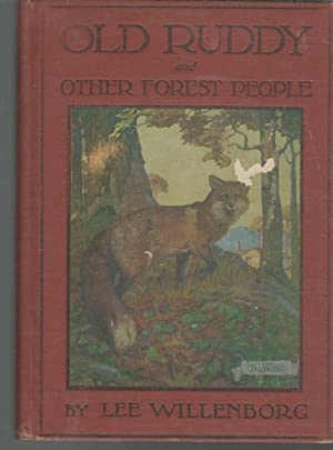 Old Ruddy and Other Forest People: Willenborg, Lee