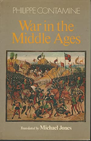 War in the Middle Ages: Contamine, Philippe) Jones,