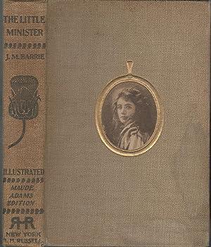 The Little Minister (Maude Adams Edition): Barrie, J.M. (James