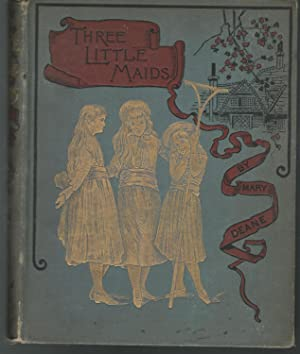 Three Little Maids: Deane, Mary