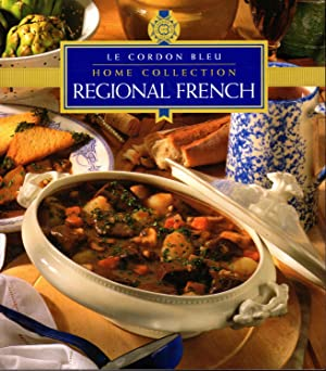 Regional French Cooking (Cordon Bleu Home Collection): Halsey, Kay (editor)