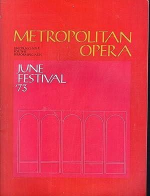 Metropolitan Opera: (1972-1973 Season): June, 1973: June: Kolodin, Irving (editor)