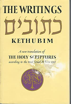 The Writings : Kethubim. A New Translation: Unknown Editor