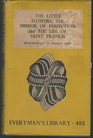 The Little Flowers, The Mirror of Perfection,: Assisi, Francis of
