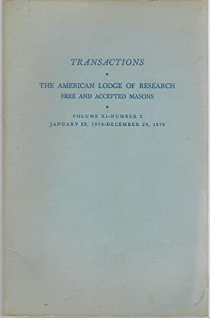 Transactions: The American Lodge of Research, Free and Accepted Masons: Volume XI, No. 2: January ...