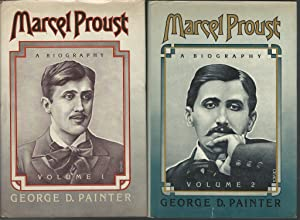 Marcel Proust: A Biography (2 Volumes, complete): Proust, Marcel) Painter, George D