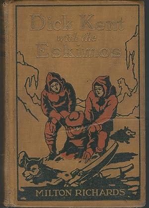 Dick Kent with the Eskimos (Boys of: Richards, Milton