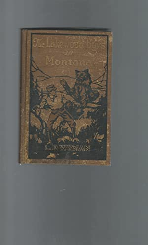 The Lakewood Boys in Montana (#6 in: Wyman, L.P. (Levi