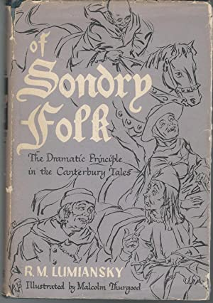 Of Sondry Folk: The Dramatic Principle in: Chaucer, Geoffrey) Lumiansky,