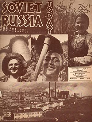 Soviet Russia Today: Volume 1, No. 7: August, 1932: Smith, Jessica (editor)