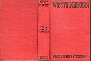 Westy Martin (#1 in Series): Fitzhugh, Percy Keese