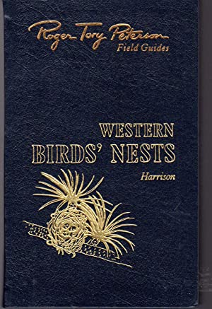 Western Birds' Nests: West of the Mississippi: Harrison, Hal H.