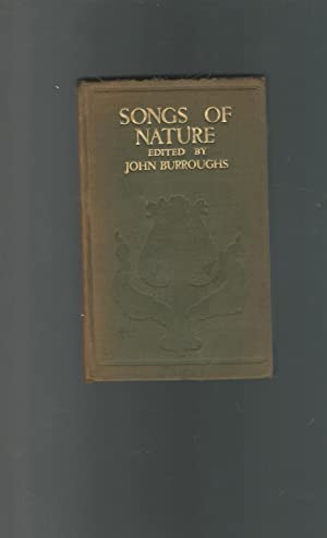 Songs of Nature: Burroughs, John (Editor)