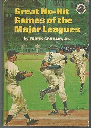Great No-Hit Games of the Major Leagues: Graham, Frank Jr