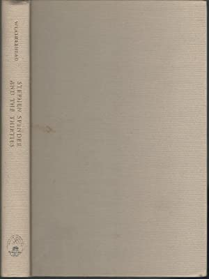 Stephen Spender and the Thirties: Spender, Stephen) Weatherhead, A. Kingsley