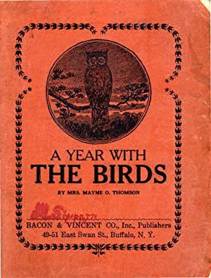 A Year With the Birds: Thomson, Mayme O. ( Mrs.)