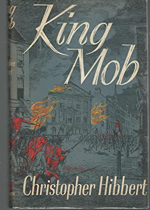 King Mob: The Story of Lord George: Hibbert, Christopher