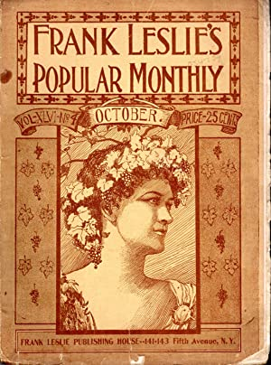 Frank Leslie's Popular Monthly: Volume XLVI, No.4 : October, 1898: Unknown Editor