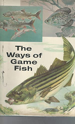 The Ways of Game Fish: Williams, Russ &