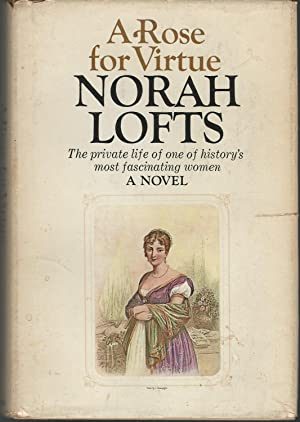 A Rose for Virtue: the Very Private: Lofts, Norah