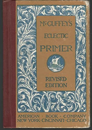 McGuffey's Eclectic Primer (Eclectic Educational Series: McGuffey, William H.