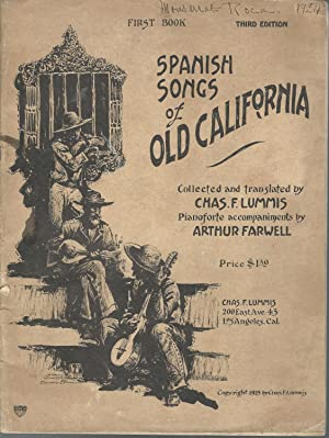 Spanish Songs of Old California: Lummis, Charles Fletcher (Comp./trans)