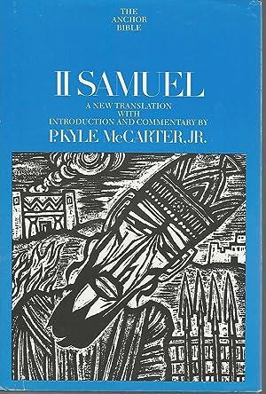 The Anchor Bible: II Samuel: McCarter, Jr., P.