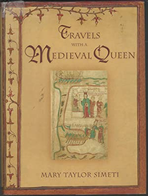 Travels with a Medieval Queen: Simeti, Mary Taylor