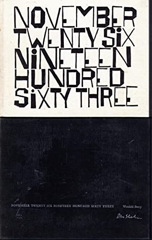 November Twenty Six Nineteen Hundred Sixty Three: Kennedy, John F) Berry, Wendell