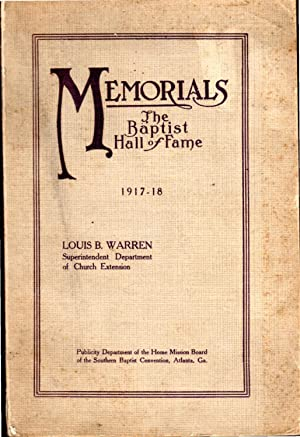 Memorials: The Baptist Hall of Fame 1917-1918: Warren, Louis B.