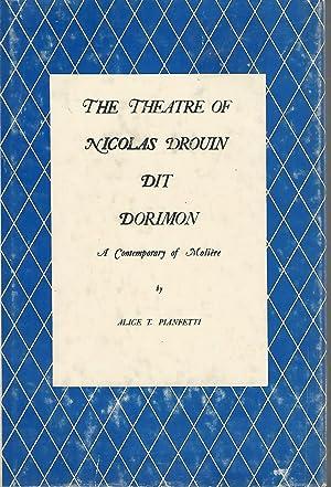 The Theatre of Nicolas Drouin, Dit Dorimon: Drouin, Nicolas) Pianfetti,