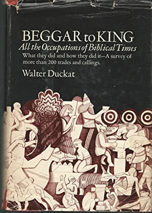 Beggar to King: All The Occupations of: Duckat, Walter B