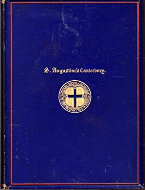 S. Augustine s Canterbury: Its Rise, Ruin, And Restoration: Maclear, G. F. (George Frederick)