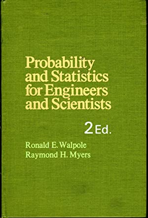Probability and Statistics for Engineers and Scientists: Walpole, Ronald E.&