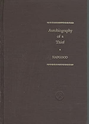 The Autobiography of a Thief: Hapgood, Hutchins