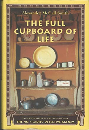 The Full Cupboard of Life (No. 1: Smith, Alexander McCall