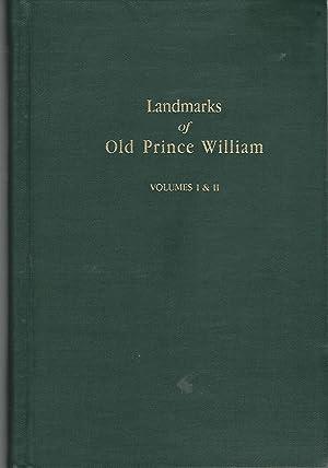 Landmarks of Old Prince William: a Study: Harrison, Fairfax