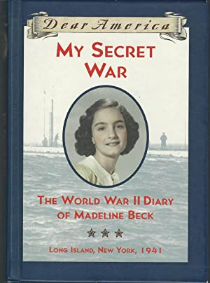 My Secret War: The World War II: Osborne, Mary Pope